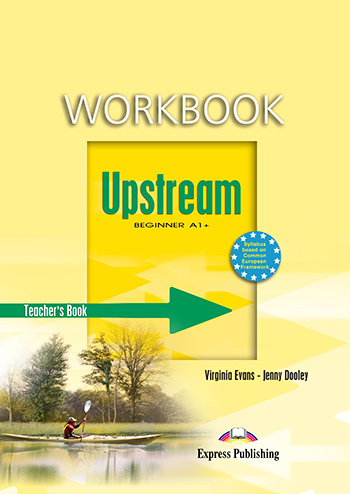 Upstream Beginner A1+ (1st Edition) - Workbook (Teacher's - overprinted)