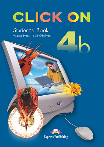 Click On 4b - Student's Book