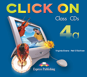 Click On 4a - Class Audio CDs (set of 3)