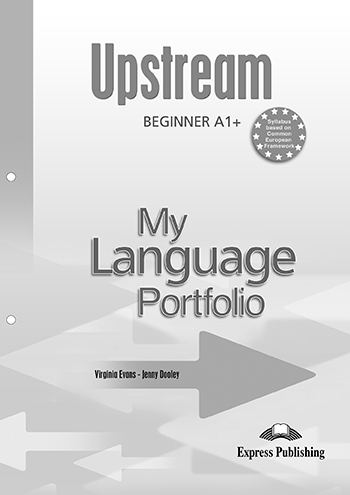 Upstream Beginner A1+ My Language Portfolio