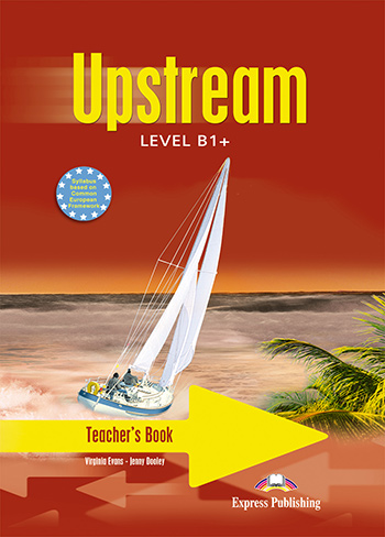 Upstream Level B1+ (1st Edition) - Teacher's Book (interleaved)