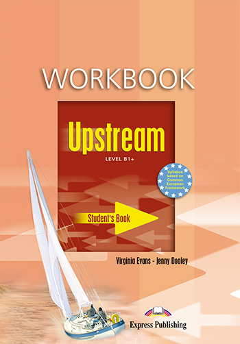 Upstream Level B1+ (1st Edition) - Workbook