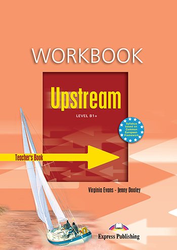 Upstream Level B1+ (1st Edition) - Workbook (Teacher's - overprinted)