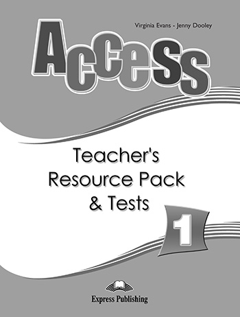 Access 1 - Teacher's Resource Pack & Tests