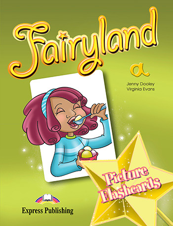 Fairyland 1 - Picture Flashcards (Set A)