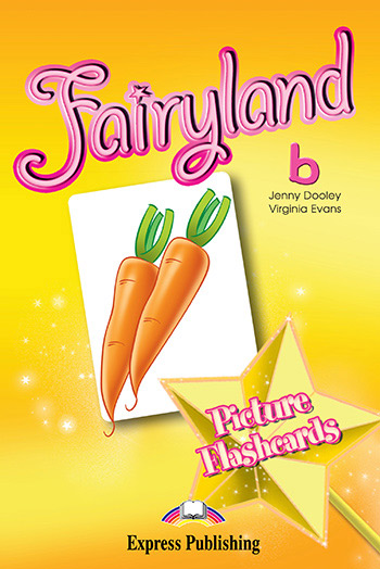 Fairyland 2 - Picture Flashcards (set b)