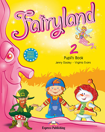 Fairyland 2 - Pupil's Book