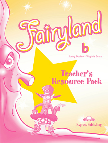 Fairyland 2 - Teacher's Resource Pack