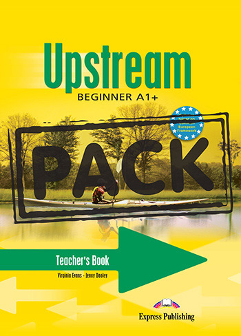 Upstream Beginner A1+ (1st Edition) - Teacher's Book (+ Test Booklet CD-ROM)