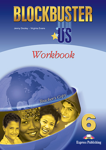Blockbuster US 6 - Workbook (Teacher's - overprinted)