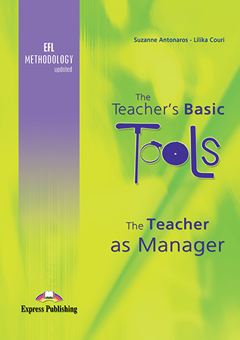 The Teacher's Basic Tools: The Teacher as Manager - Teacher's Book