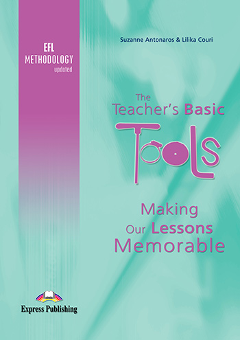 The Teacher's Basic Tools: Making Our Lessons Memorable - Teacher's Book