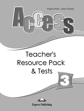 Access 3 - Teacher's Resource Pack & Tests