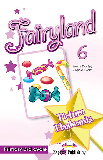 Fairyland 6 Primary 3rd Cycle - Picture Flashcards