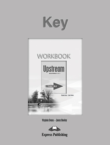 Upstream Beginner A1+ (1st Edition) - Workbook Key