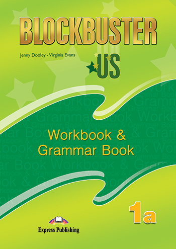 Blockbuster US 1a - Workbook & Grammar Book
