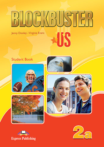 Blockbuster US 2a - Student Book