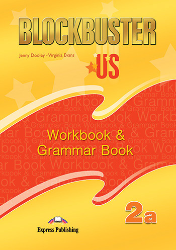 Blockbuster US 2a - Workbook & Grammar Book
