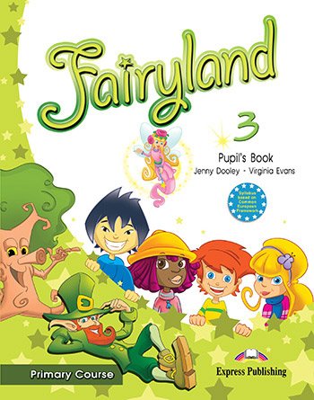 Fairyland 3 Primary Course - Pupil's Book