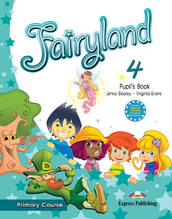 Fairyland 4 Primary Course - Pupil's Book