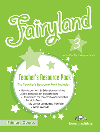 Fairyland 3 Primary Course - Teacher's Resource Pack
