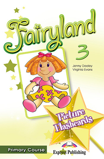 Fairyland 3 Primary Course - Picture Flashcards
