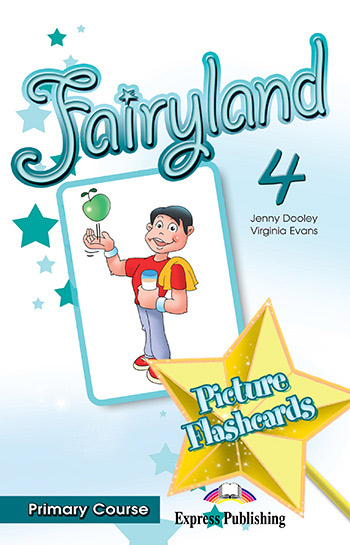 Fairyland 4 Primary Course - Picture Flashcards