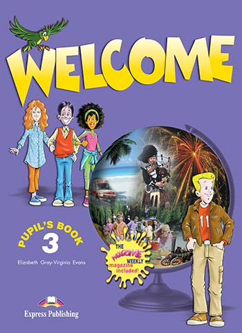 Welcome 3 - Pupil's Book (+ The Welcome Weekly)