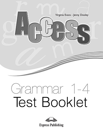 Access (1-4) - Grammar Test Booklet