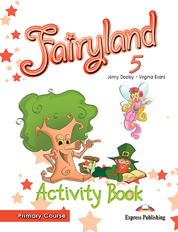Fairyland 5 Primary Course - Activity Book