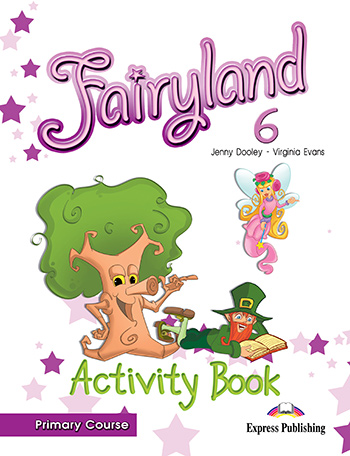 Fairyland 6 Primary Course - Activity Book