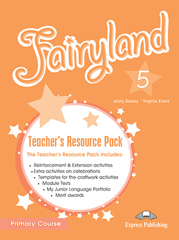 Fairyland 5 Primary Course - Teacher's Resource Pack