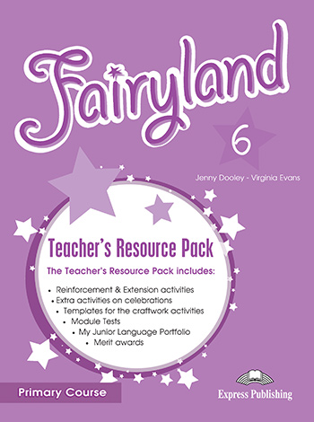 Fairyland 6 Primary Course - Teacher's Resource Pack
