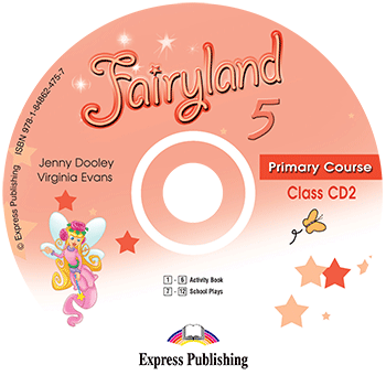 Fairyland 5 Primary Course - Class Audio CD CD2