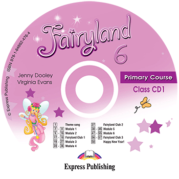 Fairyland 6 Primary Course - Class Audio CD CD1