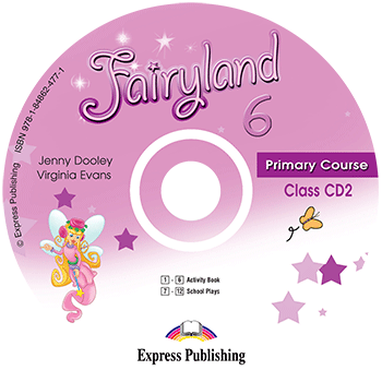 Fairyland 6 Primary Course - Class Audio CD CD2
