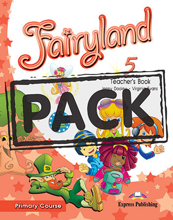 Fairyland 5 Primary Course - Teacher's Book (interleaved with Posters)