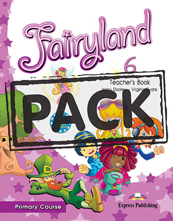 Fairyland 6 Primary Course - Teacher's Book (interleaved with Posters)