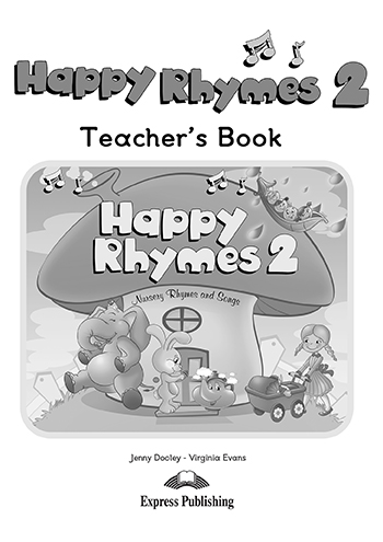 Happy Rhymes 2 - Teacher's Book