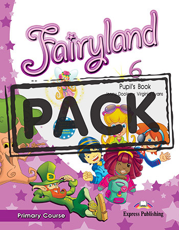 Fairyland 6 Primary Course - Pupil's Book (+ Pupil's Audio CD & DVD PAL)