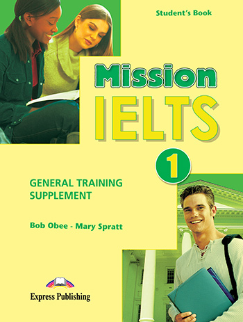 Mission IELTS 1 Academic - General Training Supplement