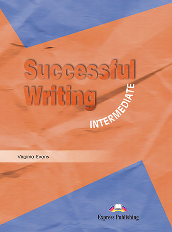 Successful Writing Intermediate - Student's Book