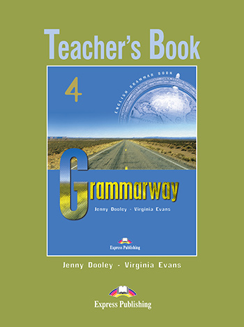 Grammarway 4 - Teacher's Book