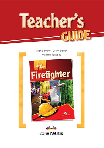 Career Paths: Firefighters - Teacher's Guide