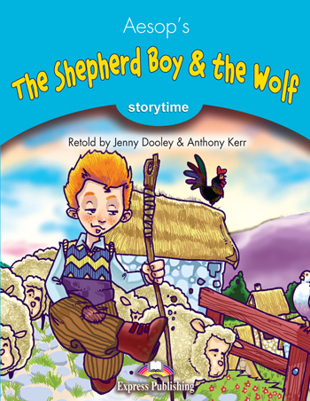 The Shepherd Boy & the Wolf   Express Publishing