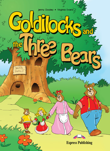 Goldilocks And The Three Bears Express Publishing